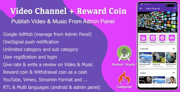 Video Channel + Reward Coin